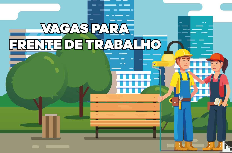 Prefeitura abre inscrições para Frente de Trabalho