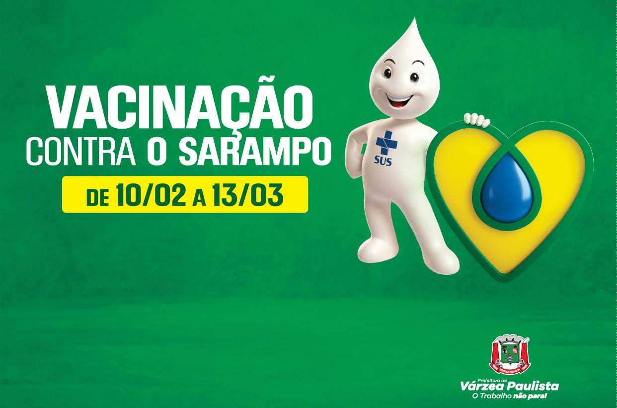 Campanha Nacional de Vacinação Contra Sarampo segue até 13 de março