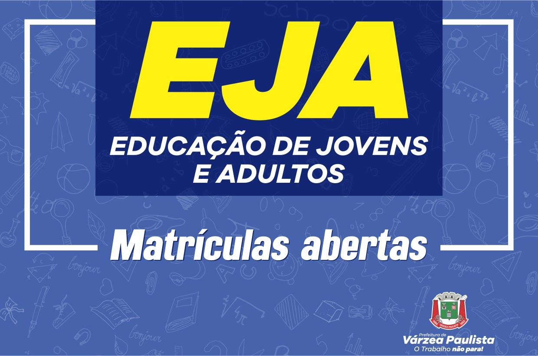 Educação de Jovens e Adultos (EJA) está com inscrições abertas