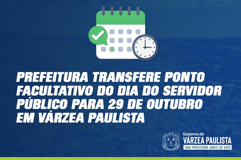 Prefeitura transfere ponto facultativo do Dia do Servidor Público para 29 de outubro em Várzea Paulista