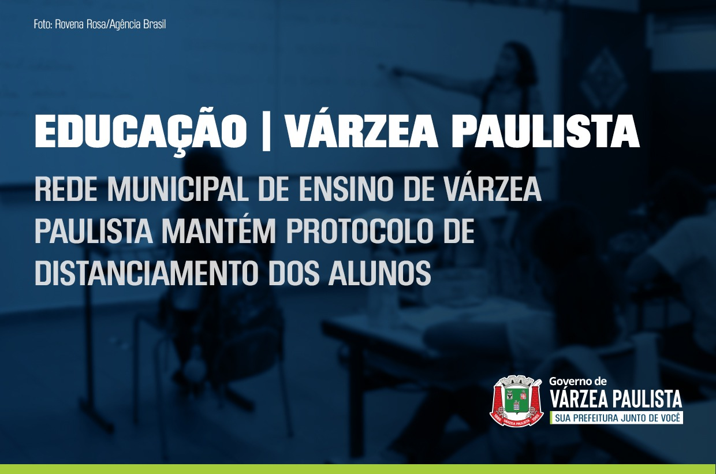 Rede Municipal de Ensino de Várzea Paulista mantém protocolo de distanciamento dos alunos